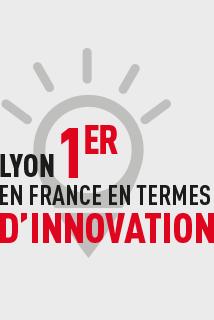 Lyon 1er en France en termes d'innovation.